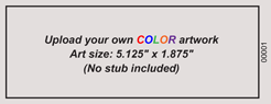 No Stub Upload-Your-Own Regular Budget Color Event Ticket