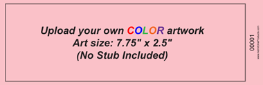 No Stub Upload-Your-Own Jumbo Budget Color Event Ticket