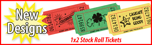 New Stock Roll Ticket Designs!