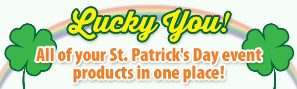 Lucky You! All of your St. Patrick\'s Day event products in one place!