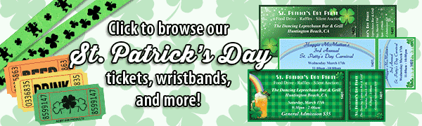Click here to browse our St. Patrick\\\'s Day tickets, wristbands, and more!
