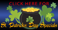 Click here for St. Patrick's Day specials!